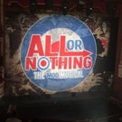 ALL OR NOTHING to Rock Out at Theatre Royal