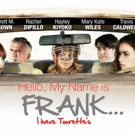 HELLO, MY NAME IS FRANK Film Debut to Benefit TAA in Lake Worth