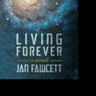 Jan Fawcett Shares LIVING FOREVER