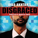 DISGRACED to Spark Debate at McCarter This October; Ayad Akhtar Set for Dialogue During Run