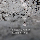 Sono Luminus Releases Nordic Affect's Raindamage from Nordic Affect
