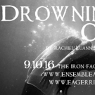 DROWNING OPHELIA to Give Back During Suicide Prevention Week at Philly Fringe