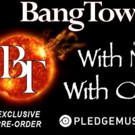 New Bangtower Album 'With N With Out' Available for Pre-Order Now