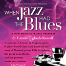 Upcoming World Premiere Musical 'LUSH LIFE' changes its title to 'WHEN JAZZ HAD THE BLUES'