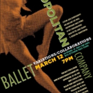 Metropolitan Ballet Company to Present VARIATIONS/COLLABORATIONS, 3/12