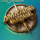 AMAZING GRACE Cast Members Set for BROADWAY SESSIONS Tonight