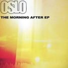 OSLO to Release THE MORNING AFTER EP this December
