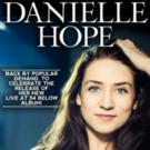 Back By Popular Demand: Danielle Hope Returns to 54 Below 6/12