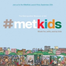 Met Museum Announces Launch of MetKids Website; Party to Follow, 9/20