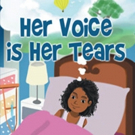 Lue Malakia Releases 'Her Voice is Her Tears'
