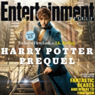 First Look - Eddie Redmayne Stars in FANTASTIC BEASTS AND WHERE TO FIND THEM