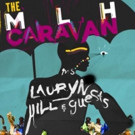 Lauryn Hill Announces Additional Dates for The MLH Caravan Concert Series