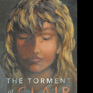 Diane L. Peterson Releases THE TORMENT OF CLAIR