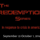 Landing Theatre Company to Open 2016-17 with THE REDEMPTION SERIES