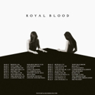 Royal Blood Announce U.S. Headlining Tour This Summer