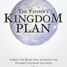 'The Father's Kingdom Plan' is Released