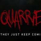 QUARRIES Feature Film to World Premiere at Famed Horror Film Festival Screamfest