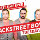Backstreet Boys to Headline 'Singalong Live' on Season Finale of NBC's BEST TIME EVER WITH NEIL PATRICK HARRIS