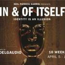Derek DelGaudio Wins 2017 AMA Award; IN & OF ITSELF Starts Tomorrow Off-Broadway