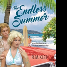R.M. Klein Releases THE ENDLESS SUMMER