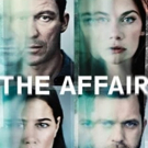 Showtime Releases First Look Video, Poster Art for New Season of THE AFFAIR