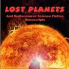 Absolutely Amazing eBooks Presents LOST PLANETS Edited by Shirrel Rhoades