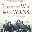 LOVE AND WAR IN THE WRNS is Released