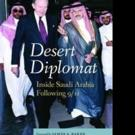 New Memoir, DESERT DIPLOMAT, is Released