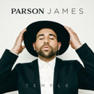 Parson James Premieres New Single 'Temple' Performs Live on CBS' The Late Late Show