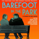BWW Preview: BAREFOOT IN THE PARK at The Vineyard Cafe And Dinner Theatre
