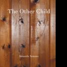 Amanda Samms Announces THE OTHER CHILD