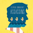 Stage 62 Presents ASSASSINS This Month