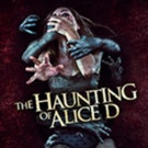 THE HAUNTING OF ALICE D Available on DVD & Digital Video 5/3