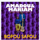 Amadou & Mariam's Share  New Single 'Bofou Safou'; Set North American Tour