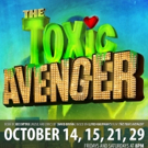 THE TOXIC AVENGER to Save the Milburn Stone Theatre This Fall
