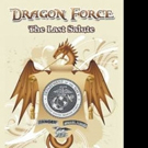 New Military Thriller, DRAGON FORCE is Released