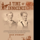 Dick Stewart Shares A TIME OF INNOCENCE
