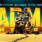 MAD MAX: FURY ROAD Crosses $300 Million at Global Box Office