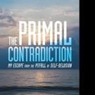 Spiritual Memoir, THE PRIMAL CONTRADICTION is Released