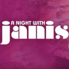 A NIGHT WITH JANIS JOPLIN, Starring Mary Bridget Davies, Launches 2016 North American Tour in Toronto Tonight