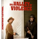 John Travolta, Ethan Hawke's IN A VALLEY OF VIOLENCE, Coming to Blu-ray/DVD & More