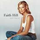Faith Hill to Release New Album 'Deep Tracks' 11/18