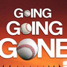 Baseball Comedy GOING… GOING… GONE! by TV Writer & Sportscaster Ken Levine Gets World Premiere at Hudson Theatre