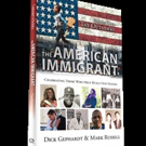 THE AMERICAN IMMIGRANT is Released in Time for Election Day