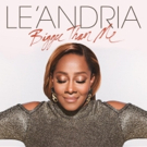 Grammy Winner Le'Andria Introduces New Song and Video 'Bigger Than Me'