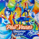 Singer/Songwriter Phil Vassar to Release American Soul Album 12/2
