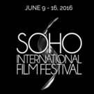 7th Annual Soho Int'l Film Festival Announces Full Schedule