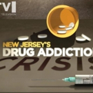 NJTV Launches Initiative to Spotlight NJ's Drug Addiction Crisis & Solutions