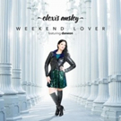 Singer/Songwriter Elexis Ansley Releases EDM Single 'Weekend Lover'