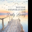 Author James Taiwo Shares 'Divine Inspiration For Daily Living'